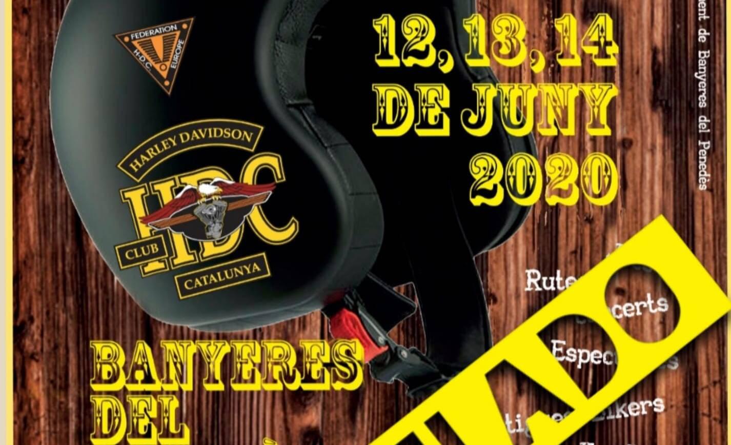Cancel·lació!!! XXX Reunió Internacional Harley Davidson Club Catalunya a Banyeres